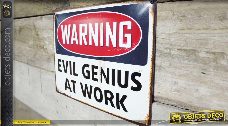 Panneau de chantier en métal : Evil génius at work (40 x 30 cm)