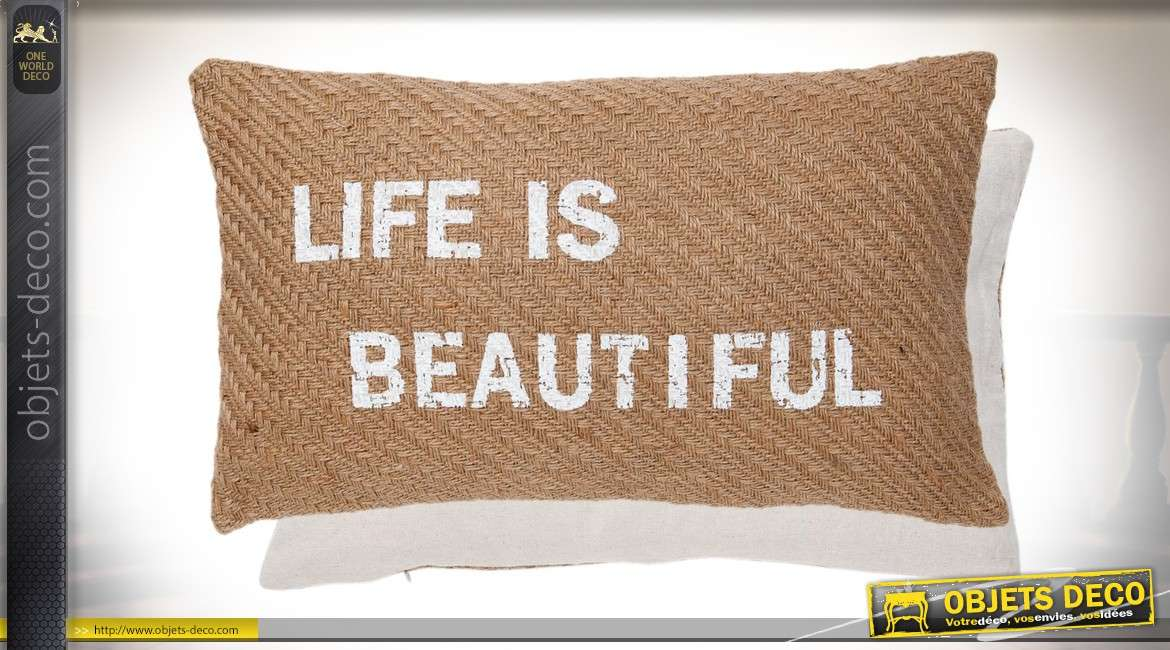 Housse de coussin rectangulaire jute tissée message Life is Beautiful 50x35 cm
