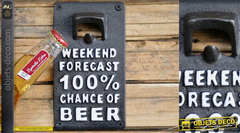 Décapsuleur mural en fonte avec inscription : prévision de fin de semaine 100% chance de bière