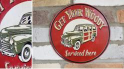 Plaque murale en métal, Obtenez votre Woody (voiture ancienne), finitions effet anciennes, Ø25cm