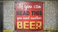Panneau métal vintage : vous avez besoin d'une autre bière ! 30 x 30 cm