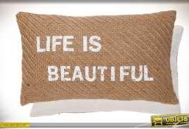 Coussin d'ornementation en toile de jute écrue avec message Life is Beautiful