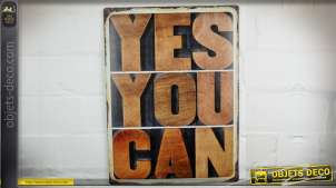 Plaque déco murale vintage en métal : Yes You Can 40 x 30 cm