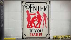 Plaque métal déco murale vintage : Enter if you dare! Entrez si vous osez !
