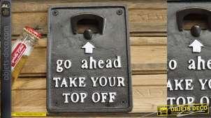 Décapsuleur mural en fonte avec inscription : allez-y enlevez votre haut, 17cm