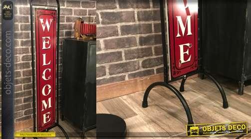Panneau vintage Welcome sur support en métal tubulaire noir